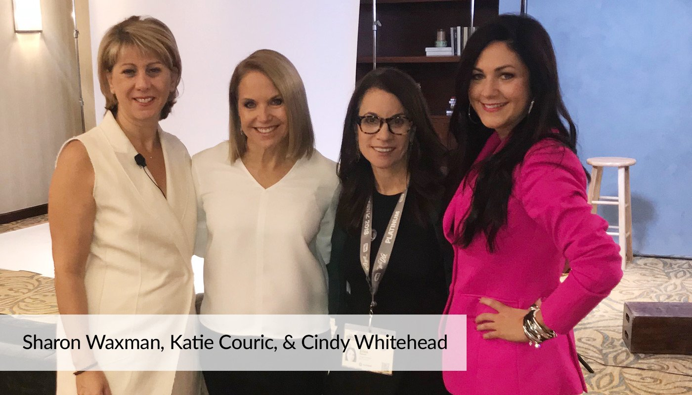 Sharon Waxman, Katie Couric, & Cindy Whitehead